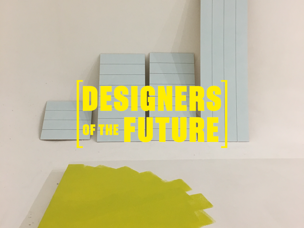 [Designers of the Future] APPLICATIONS NOW OPEN!